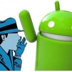 Detectar si alguien espía tu teléfono Android