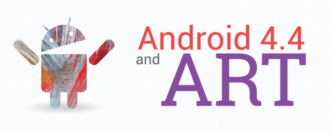 Todo sobre ART, la nueva función de Android 4.4 KitKat